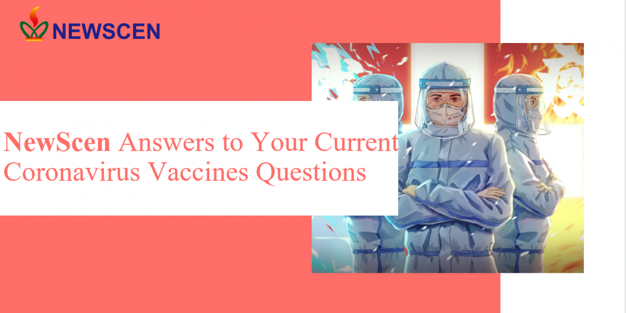 NewScen Answers to Your Current Coronavirus Vaccines Questions